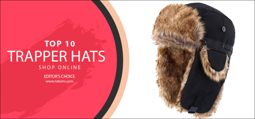 Best Trapper / Trooper Hats - Editor's Choice