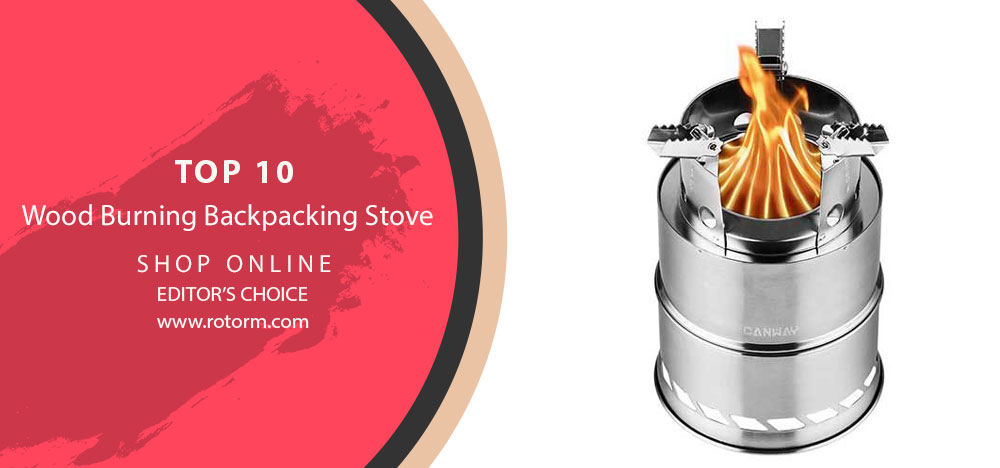 TOP 10 Wood Burning Backpacking Stove