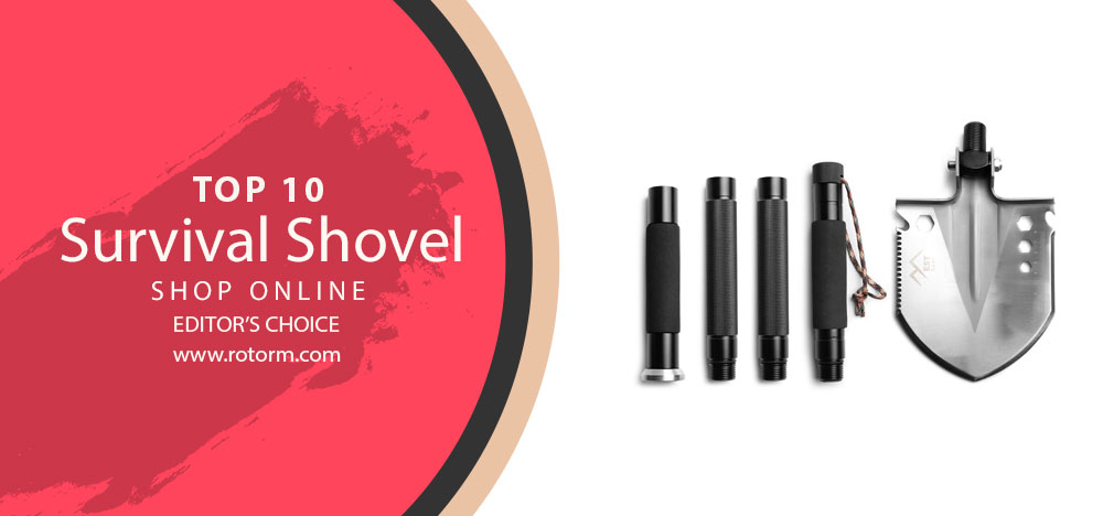 TOP-10 Suvival Shovel - edtor's choice