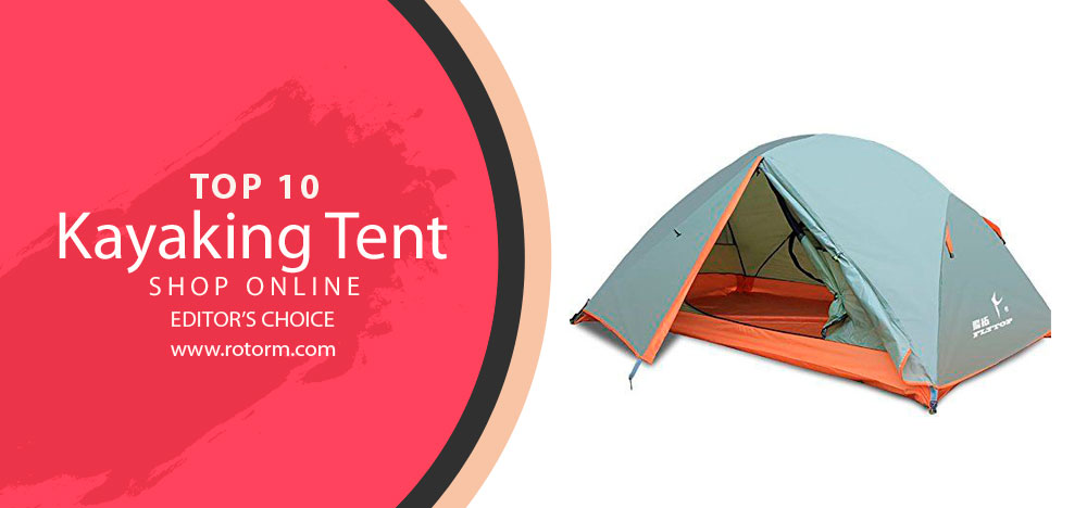 Best Kayaking Tent - Editor's Choice