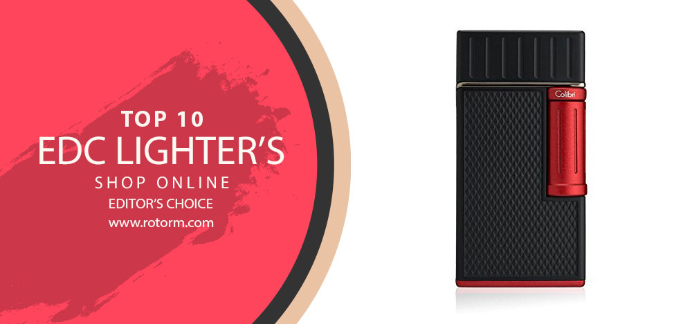 Best EDC Lighter's - Editor's Choice