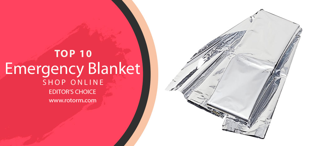 TOP 10 - Emergency Blanket (Editor's Choice)