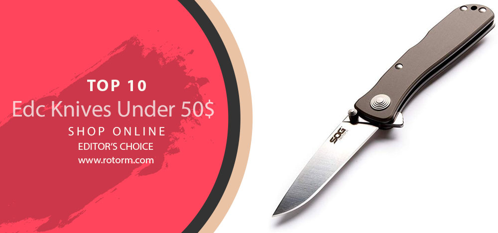 Best EDC Knives Under 50$ - Editor's Choice