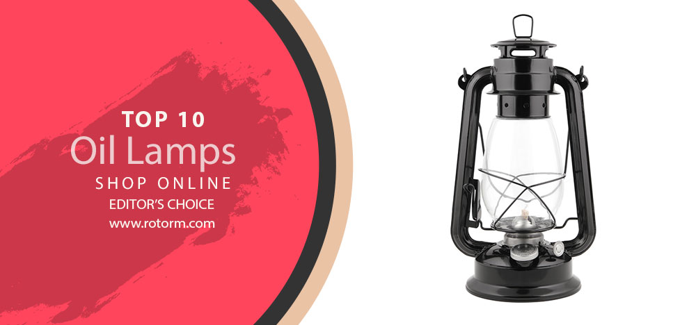 TOP-10 Oil Lamps | Editor's Choice