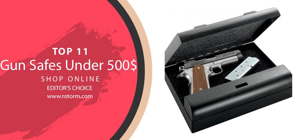 TOP-11 Gun Safes Under 500$ - Editor's Choice