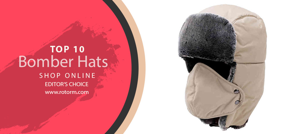 Best Bomber Hats | Editor's Choice