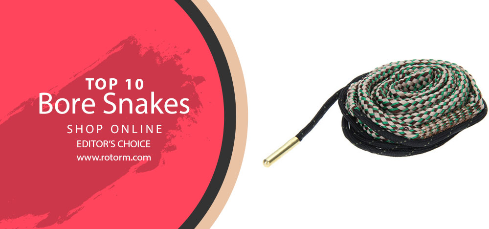 Best Bore Snakes - Editor's Choice