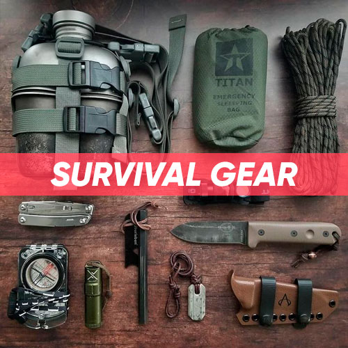 Survival Gear & Equipment