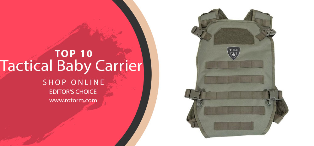 Best Tatical Baby Carrier's - Editor's Choice & Top Picks