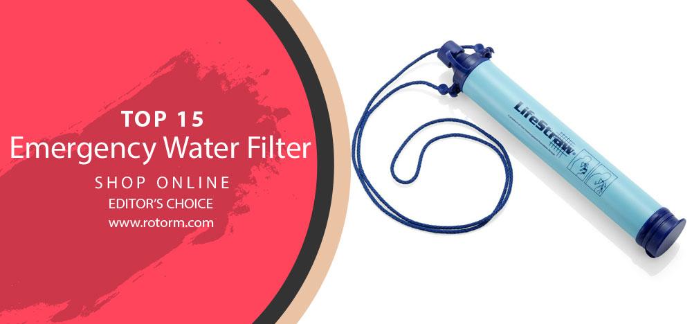 Best Emergency Water FIlter - Editor's Choice & Top Picks
