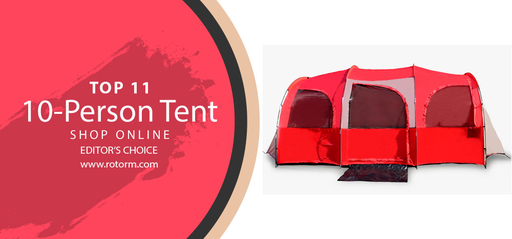 Best 10 Person Tent - Editor's Choice