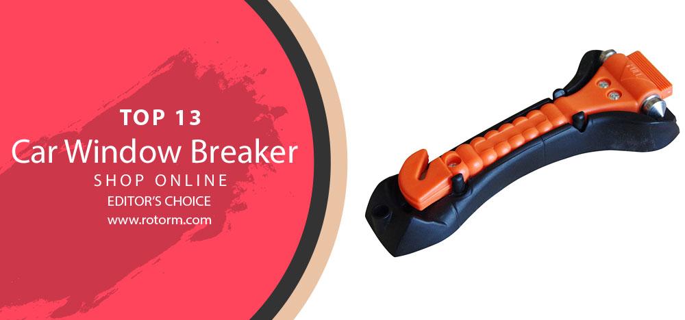 TOP-13 Best Car Window Breakers Reviews - Editor's Choice