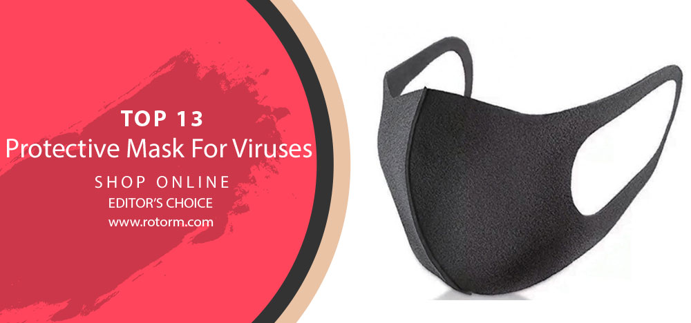 Best Protective Mask for Viruses - Editor's Choice