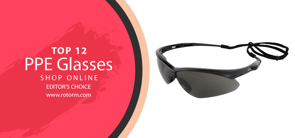 Best PPE Glasses - Editor's Choice