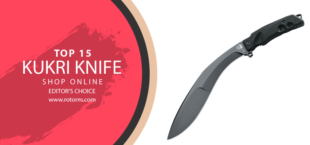 Best Kukri Knife - Editor's Choice