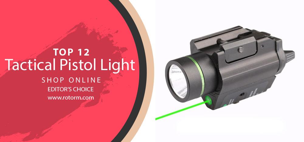 Best Tactical Pistol Light - Editor's Choice