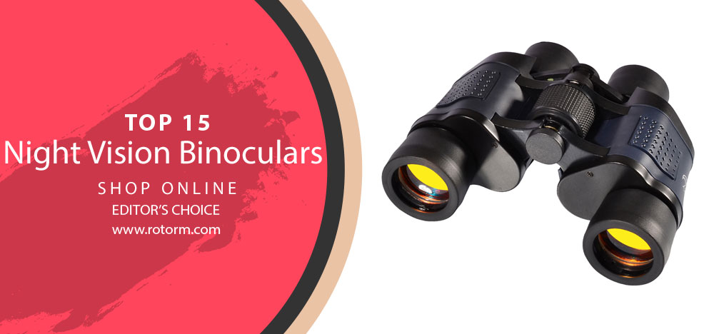 Best Night Vision Binoculars - Editor's Choice