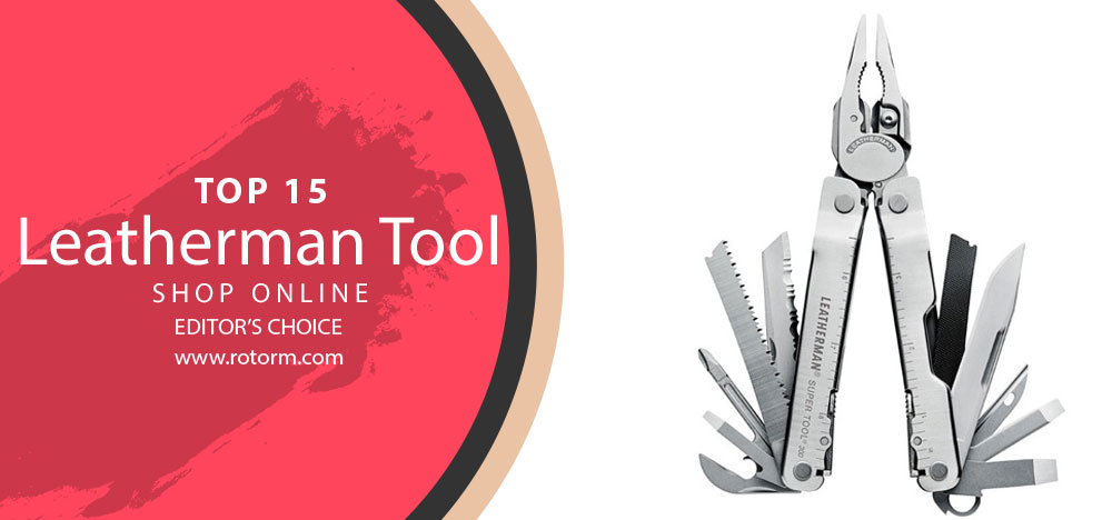 Best Leatherman Tool - Editor's Choice