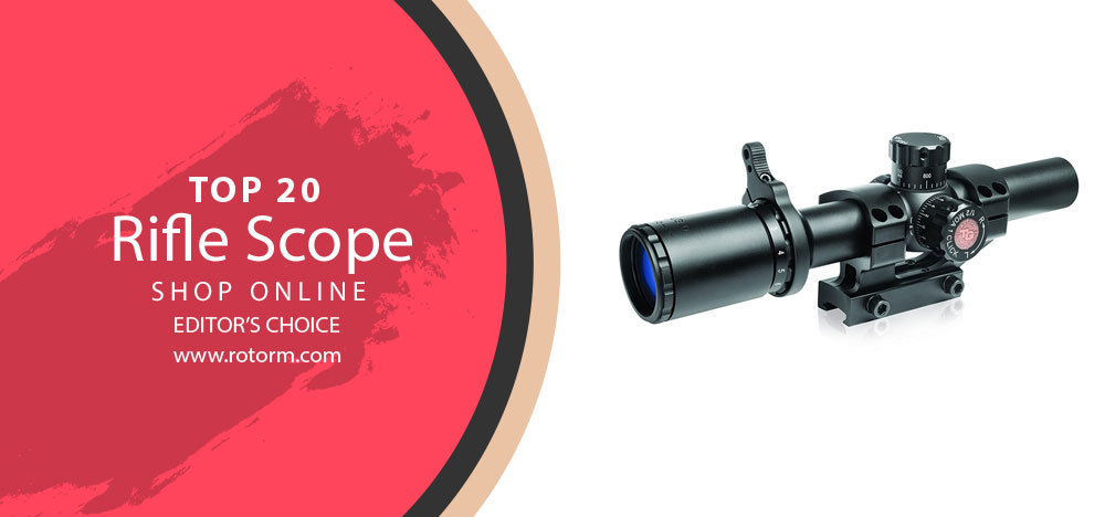 Best Rifle Scope - Editor's Choice