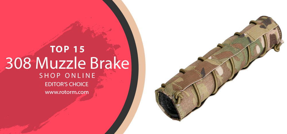 Best 308 Muzzle Brake - Editor's Choice