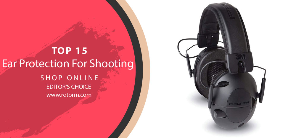 Best Ear Protection For Shooting - Editor's Choice