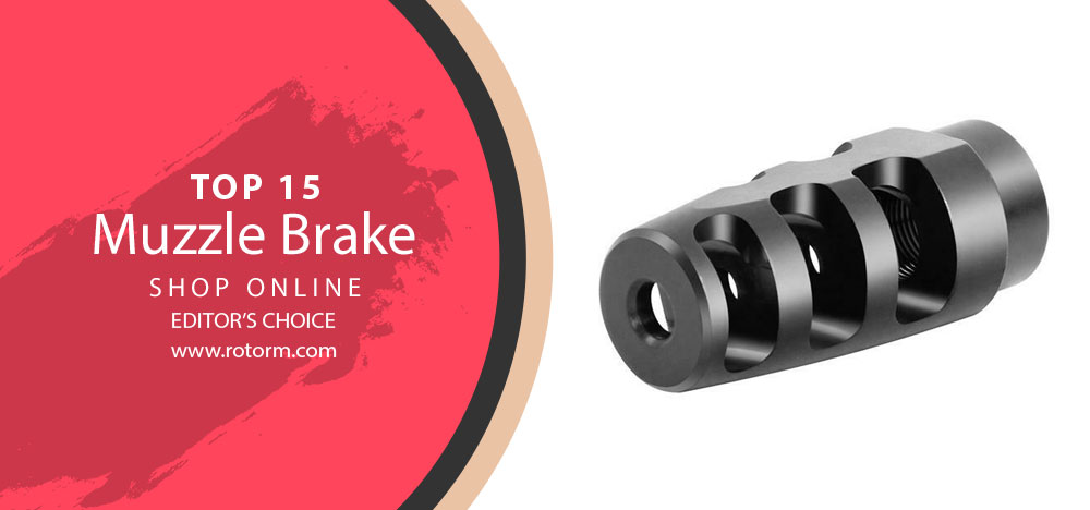 Best Muzzle Brake - Editor's Choice