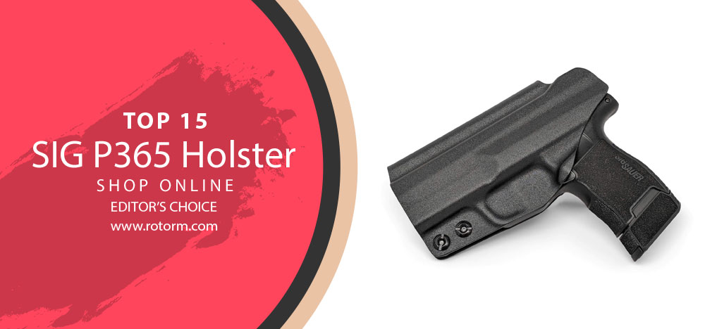 Best SIG P365 Holster - Editor's Choice