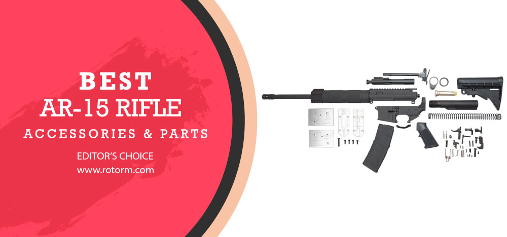 Best AR-15 Parts & Accessories