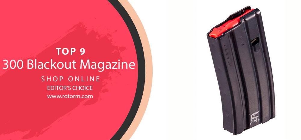 Best 300 Blackout Magazine - Editor's Choice