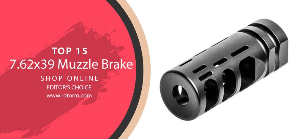 Best 7.62x39 Muzzle Brake - Editor's Choice