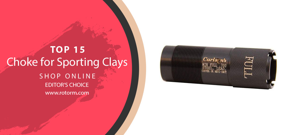 Best Choke for Sporting Clays - Editor's Choice