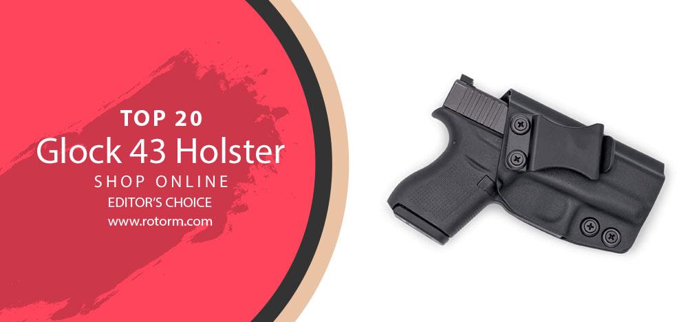 Best Glock 43 Holster - Editor's Choice