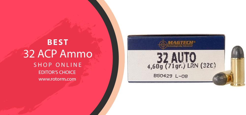 Best 32 ACP Ammo - Editor's Choice