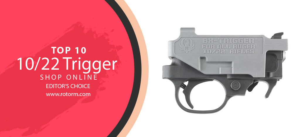Best Ruger 10/22 Trigger - Editor's Choice