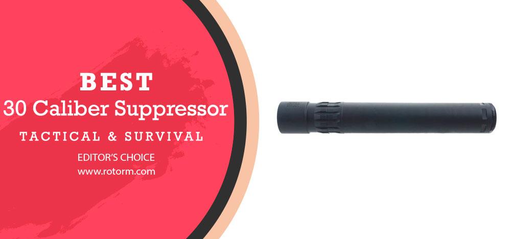 Best .30 Caliber Suppressor