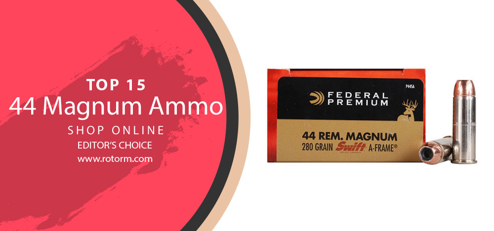 44 MagnumAmmo Review - Editor's Choice