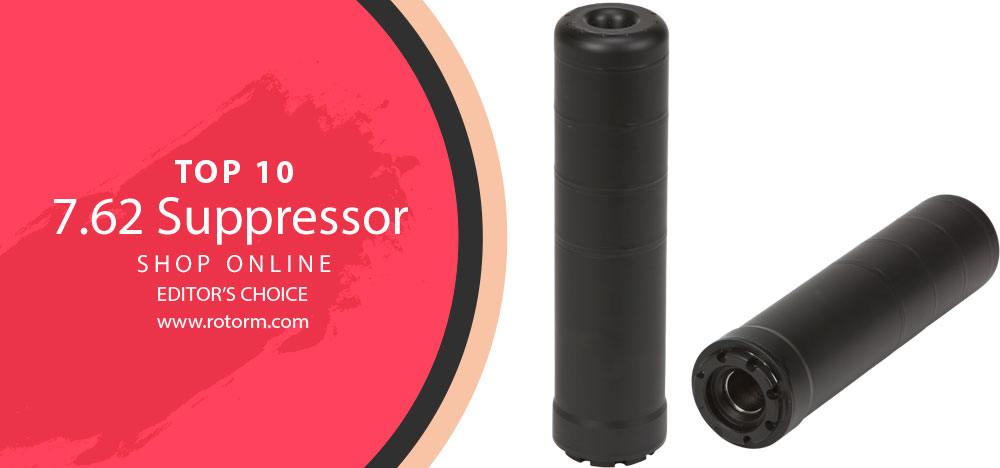 Best 7.62 Suppressor - Editor's Choice