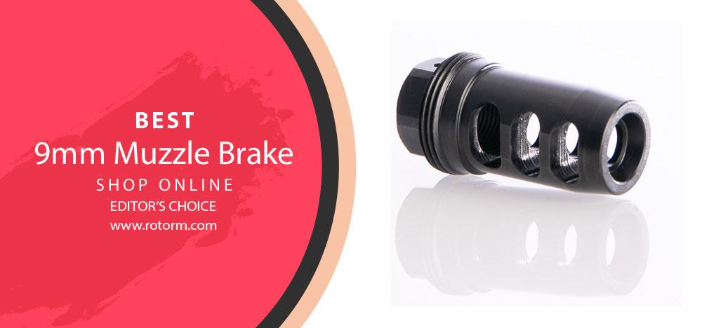 Best 9mm Muzzle Brake - Editor's Choice