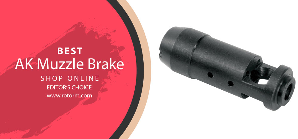 Best AK Muzzle Brake - Editor's Choice