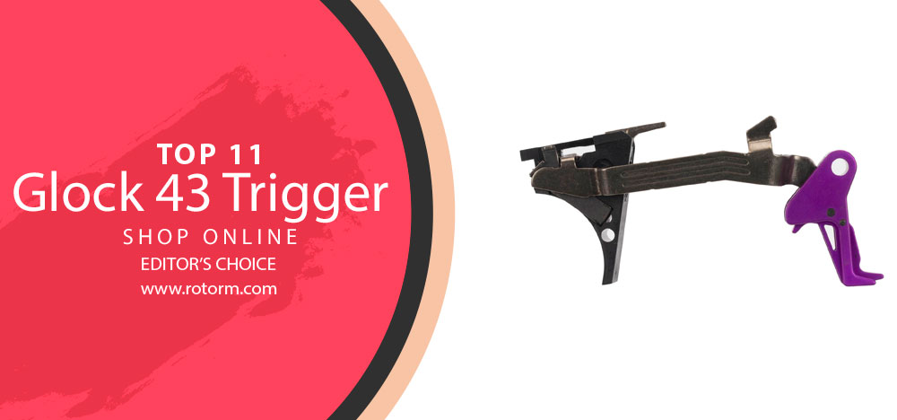 Best Glock 43 Trigger - Editor's Choice