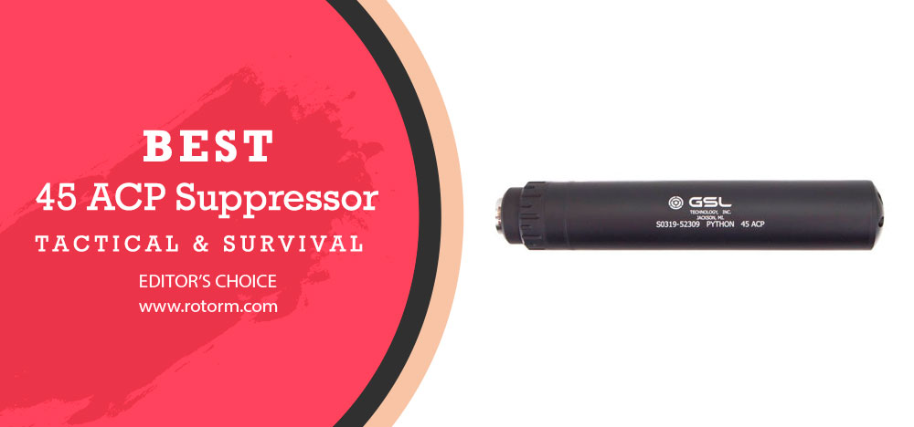 Best 45 ACP Suppressor | Best 45 Suppressor