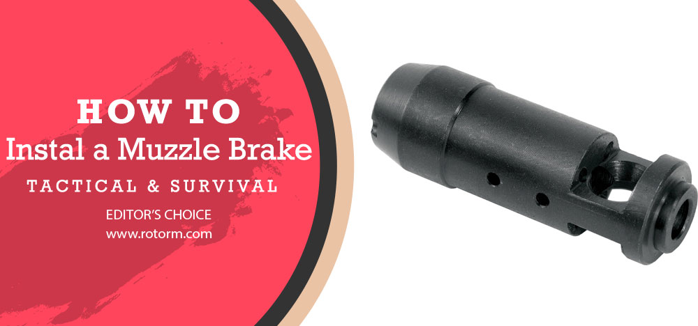 How to Install a Muzzle Brake at AK 47
