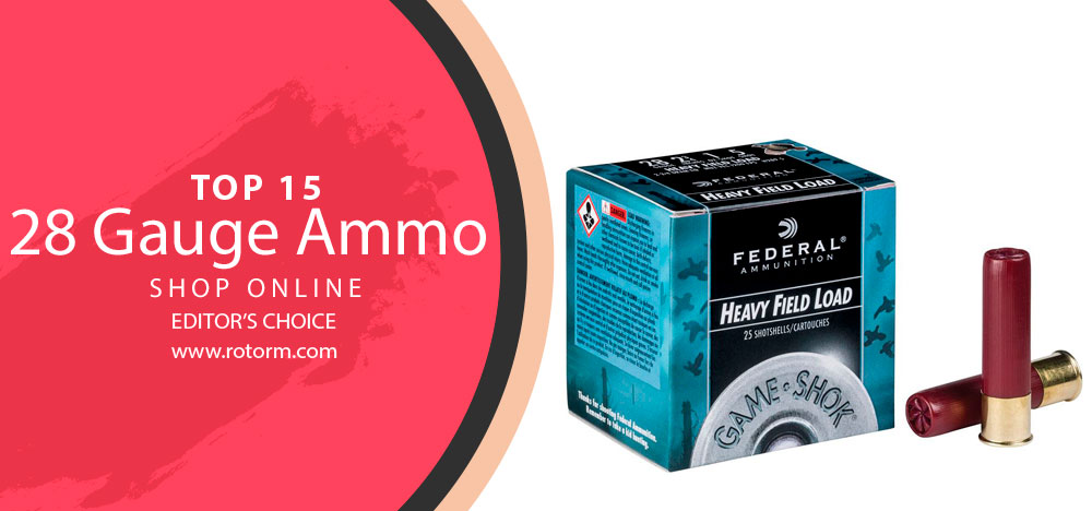 Best 28 Gauge Ammo - Editor's Choice