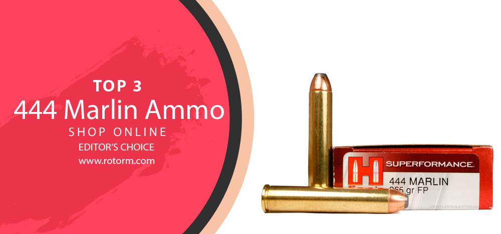 Best 444 Marlin Ammo - Editor's Choice