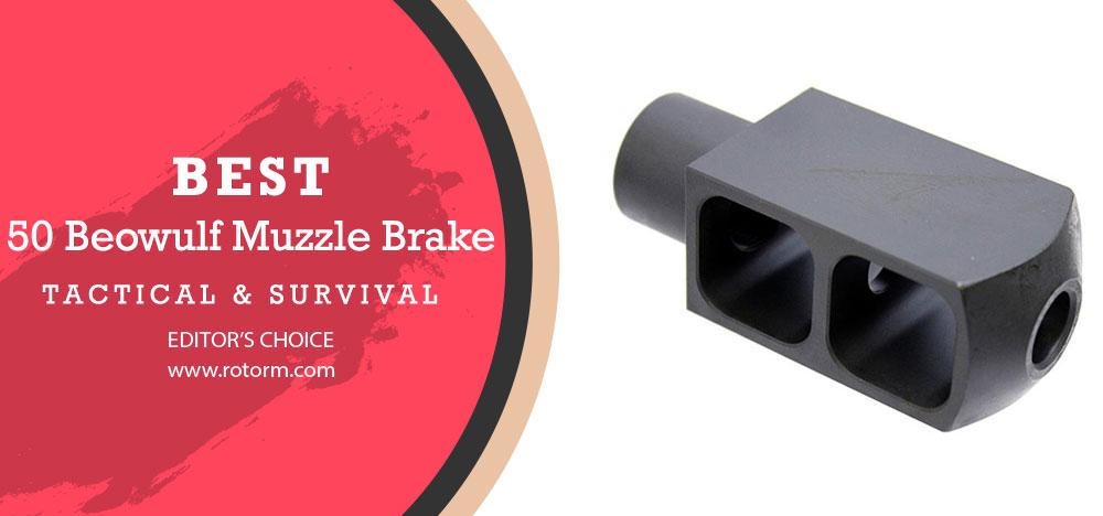 Best .50 Beowulf Muzzle Brake - Editor's Choice