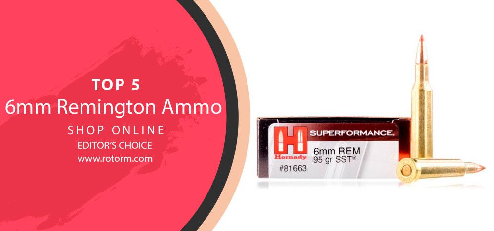 Best 6mm Remington Ammo - Editor's Choice