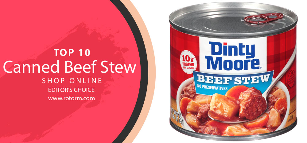Best Canned Beef Stew - Editor's Choice
