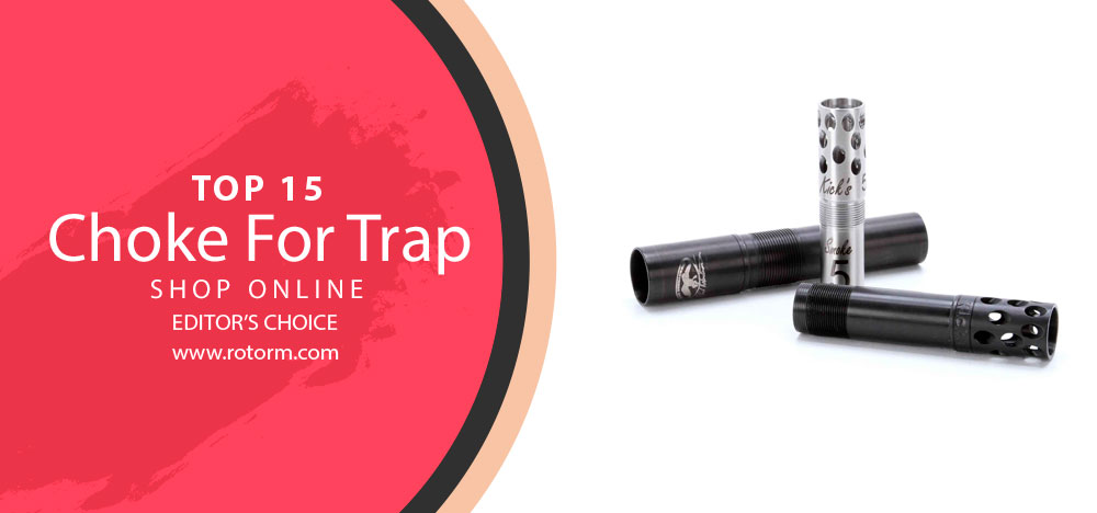 Best Choke for Trap - Editor's Choice