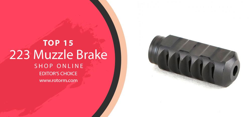 Best 223 Muzzle Brake - Editor's Choice