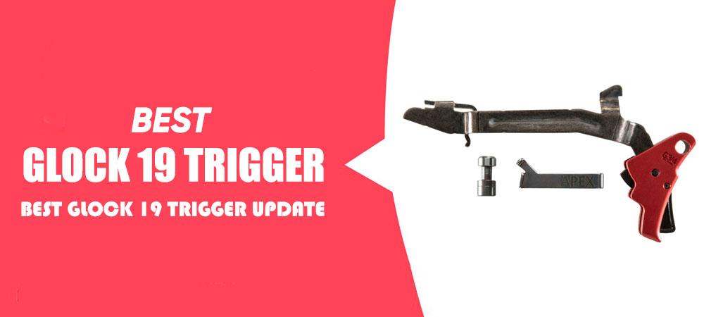 Best Glock 19 Trigger Update
